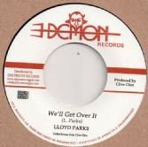 Lloyd Parks - We'll Get Over It / Skin Flesh & Bones - Part 2  (Demon / Onlyroots) EU 7""
